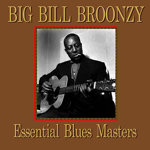 Essential Blues Masters by Big Bill Broonzy