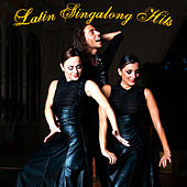 Latin Singalong Hits by Various Artists
