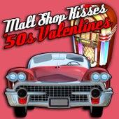 Malt Shop Kisses - '50s Valentines by Various Artists
