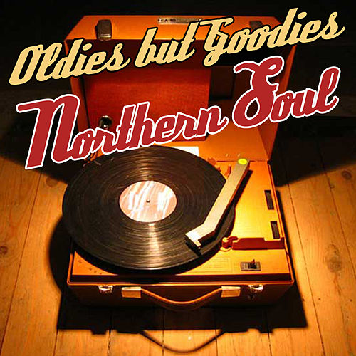Oldies But Goodies - Northern Soul by Various Artists