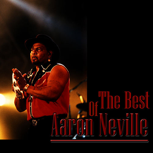 The Best Of Aaron Neville by Aaron Neville