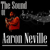 The Sound Of Aaron Neville by Aaron Neville