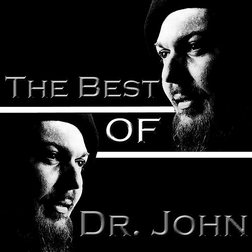 The Best Of Dr. John by Dr. John