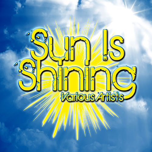 Sun Is Shining by Various Artists