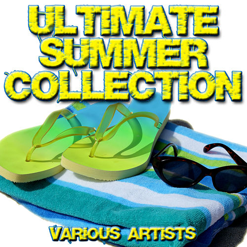 Ultimate Summer Collection by Various Artists