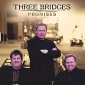 Promises by Three Bridges