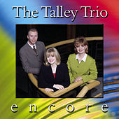 Encore by The Talley Trio