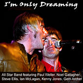 I'm Only Dreaming by Paul Weller