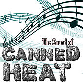 The Sound Of Canned Heat by Canned Heat