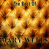 The Best Of Mary Wells by Mary Wells