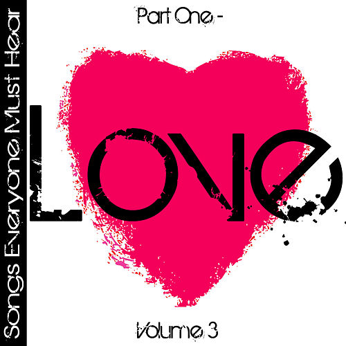 Songs Everyone Must Hear: Part One - Love Vol 3 by Studio All Stars