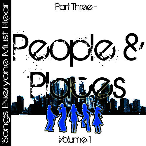 Songs Everyone Must Hear: Part Three - People & Places Vol 1 by Studio All Stars