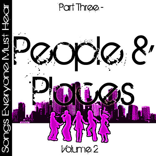 Songs Everyone Must Hear: Part Three - People & Places Vol 2 by Studio All Stars