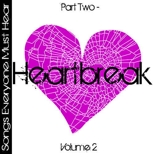 Songs Everyone Must Hear: Part Two - Heartbreak Vol 2 by Studio All Stars