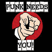 Punk Needs YOU by Various Artists