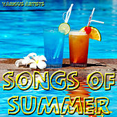 Songs Of Summer by Various Artists
