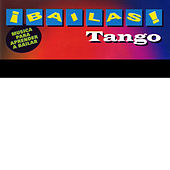 ¡Bailas! Tango (Learn to Dance Tango) by Top Secret