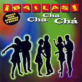 ¡Bailas! Cha Cha Cha (Learn to Dance Cha Cha Cha) by Top Secret