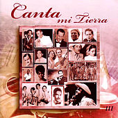Canta Mi Tierra Vol.3 by Various Artists