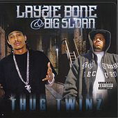 Thug Twins von Big Sloan