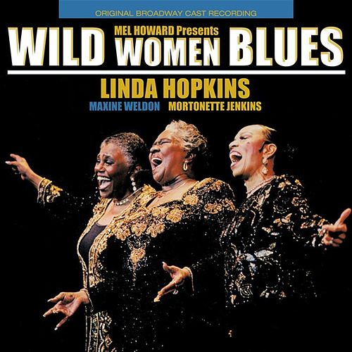 Wild Women Blues by Linda Hopkins