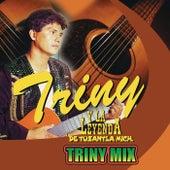 Triny Mix by Triny Y La Leyenda