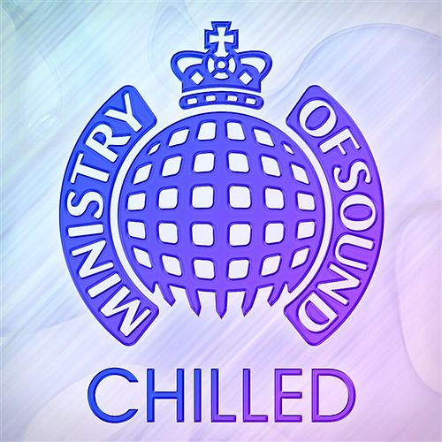Ministry of Sound Chilled by Various Artists