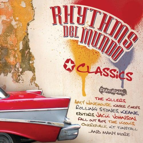 Classics by Rhythms Del Mundo