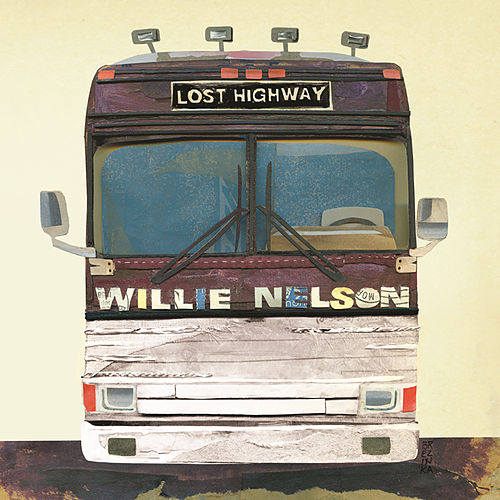 Lost Highway by Willie Nelson