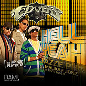 Hell Yeah (feat. Jazze Pha & Malikah Jonz) - Single by E-Dubb