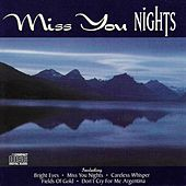 Miss You Nights by Pierre Belmonde