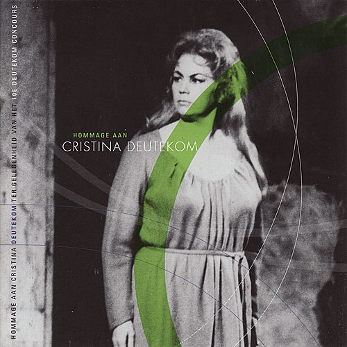 Hommage Aan Cristina Deutekom by Cristina Deutekom