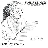 Tony's Tunes by The John Bunch Trio