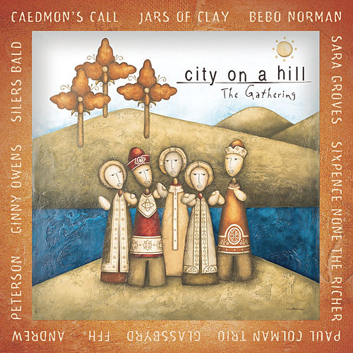 City On A Hill: The Gathering by Various Artists