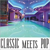 Classic meets Pop by Various Artists