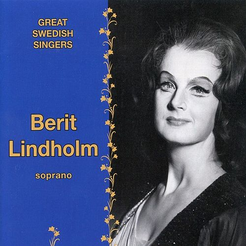 Great Swedish Singers - Berit Lindholm by Berit Lindholm