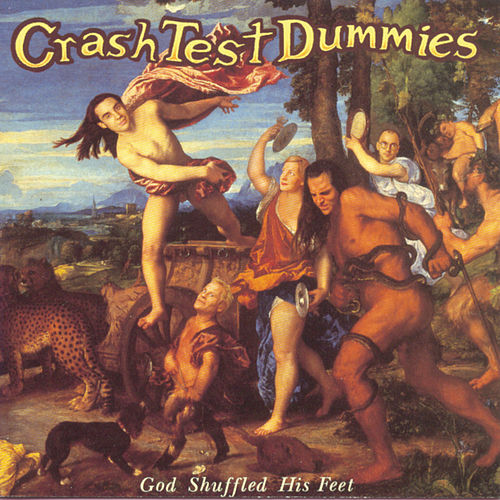 God Shuffled His Feet by Crash Test Dummies