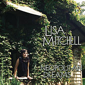 Neopolitan Dreams by Lisa Mitchell