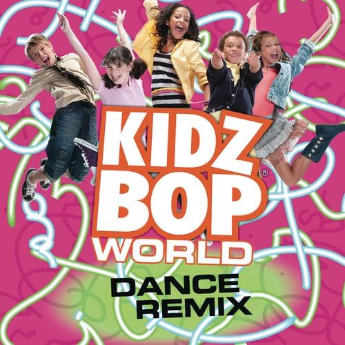 KIDZ BOP World Dance Remix by KIDZ BOP Kids
