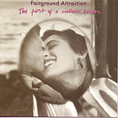 The First Of A Million Kisses by Fairground Attraction