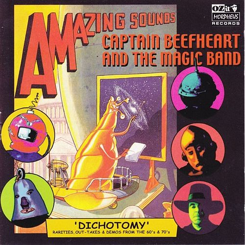 Dichotomy by Captain Beefheart