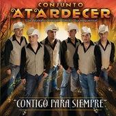 Contigo Para Siempre by Conjunto Atardecer