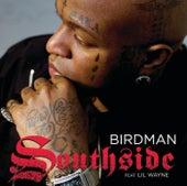 Southside by Birdman