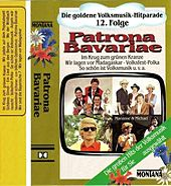 Die goldene Volksmusik-Hitparade 12. Folge Patrona Bavariae by Various Artists