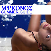 Mykonos Summer Guide by Various Artists