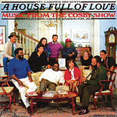 A House Full Of Love: Music From The Bill Cosby Show by Grover Washington, Jr.