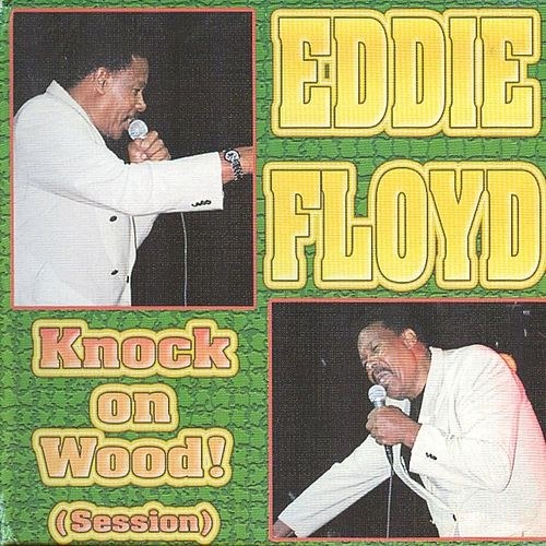 Knock on Wood (Session) by Eddie Floyd