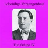 Lebendige Vergangenheit - Tito Schipa (Vol.4) by Tito Schipa
