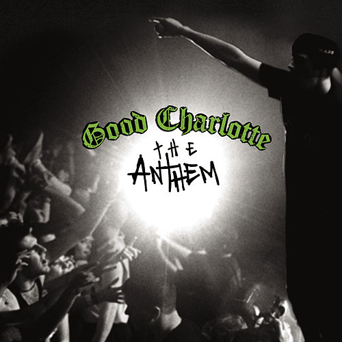 The Anthem by Good Charlotte