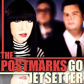 Go Jetsetter by The Postmarks